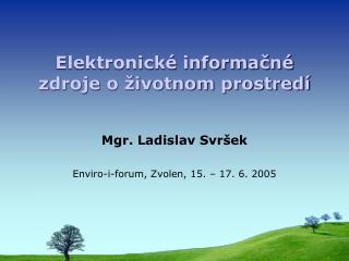 Elektronické informačné zdroje o životnom prostredí