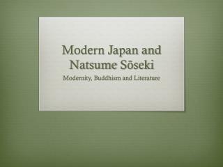 Modern Japan and  Natsume Sōseki