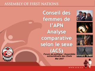 Conseil des femmes de l'APN Analyse comparative selon le sexe (ACS)