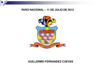 PARO NACIONAL � 11 DE JULIO DE 2013