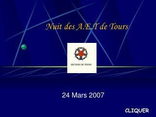 Nuit des A.E.T de Tours