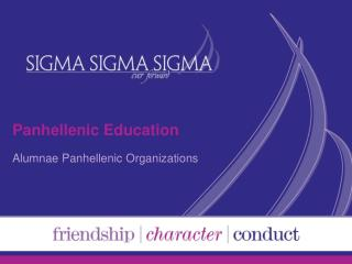Panhellenic Education Alumnae Panhellenic Organizations
