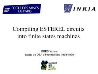 Compiling ESTEREL circuits into finite states machines