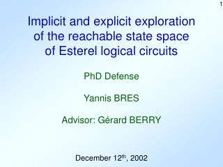 Implicit and explicit exploration of the reachable state space of Esterel logical circuits
