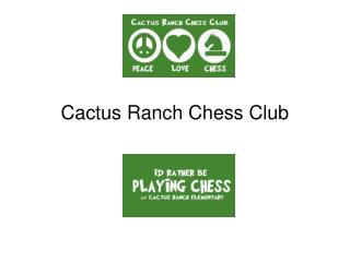 Cactus Ranch Chess Club