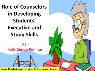Role of  Counselors  in Developing Students' Executive and Study Skills