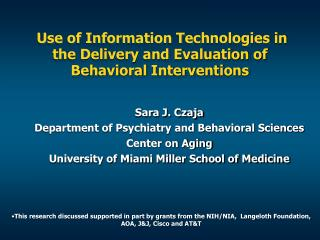 Use of Information Technologies in the Delivery and Evaluation of Behavioral Interventions
