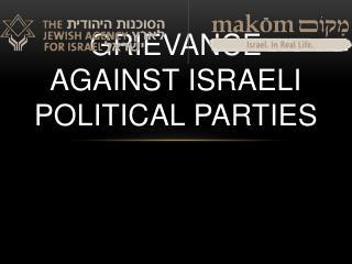 Grievance against Israeli Political  Parties