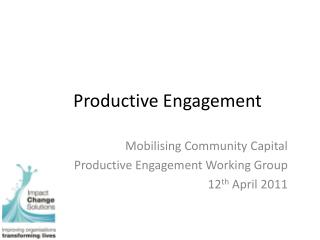 Productive Engagement