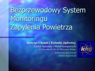 Bezprzewodowy System Monitoringu  Zapylenia Powietrza