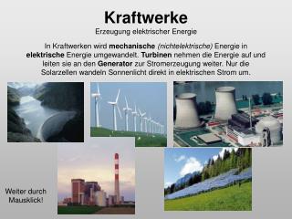 Kraftwerke Erzeugung elektrischer Energie