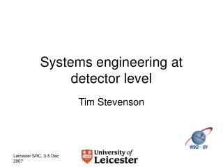 Systems engineering at detector level