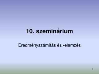 10. szemin rium