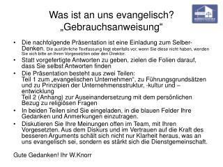 """Was ist an uns evangelisch? """"Gebrauchsanweisung"""""""
