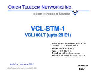 VCL-STM-1 VCL100LT (upto 28 E1)