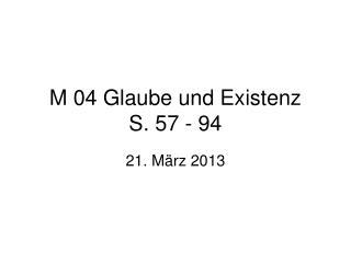 M 04 Glaube und Existenz S. 57 - 94