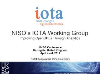 NISO's IOTA Working Group Improving OpenURLs Through Analytics