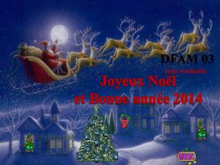 Joyeux No�l  et Bonne ann�e 2014