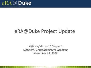 eRA@Duke Project Update