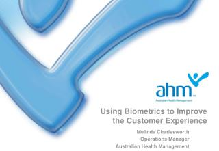 Using Biometrics to Improve the Customer Experience