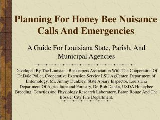 Planning For Honey Bee Nuisance Calls And Emergencies