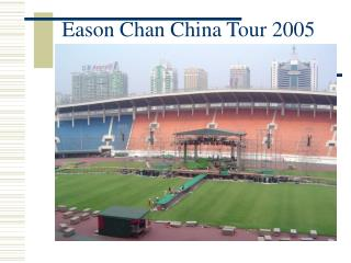 Eason Chan China Tour 2005