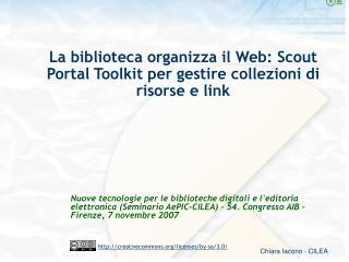 La biblioteca organizza il Web: Scout Portal Toolkit per gestire collezioni di risorse e link