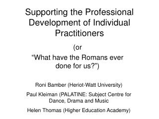 Supporting the Professional Development of Individual Practitioners