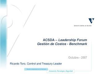 ACSDA –  Leadership Forum Gestión de Costos - Benchmark