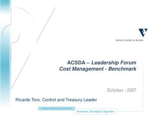 ACSDA –  Leadership Forum Cost Management - Benchmark