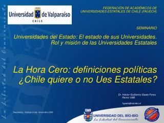FEDERACIÓN DE ACADÉMICOS DE  UNIVERSIDADES ESTATALES DE CHILE (FAUECH) SEMINARIO