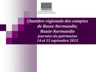 Chambre r�gionale des comptes de Basse-Normandie, Haute-Normandie