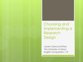 Choosing and Implementing a Research Design