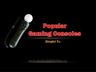 Popular  Gaming Consoles
