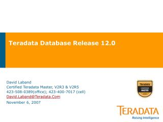 Teradata Database Release 12.0