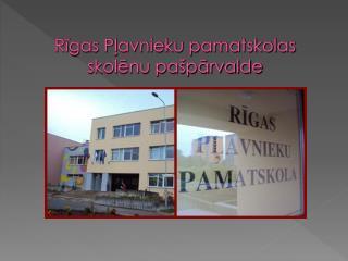 Rīgas Pļavnieku pamatskolas skolēnu pašpārvalde