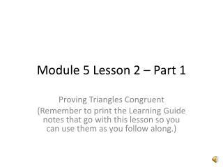 Module 5 Lesson 2 – Part 1