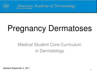 Pregnancy Dermatoses