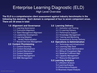 Enterprise Learning Diagnostic (ELD) High Level Overview