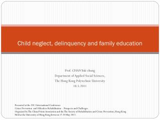 Child neglect, delinquency and family education