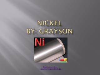 Nickel By : Grayson