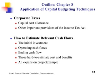Outline: Chapter 8 Application of Capital Budgeting Techniques