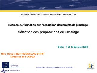 Seminar on Evaluation of Twinning Proposals / Baku 17-18 January 2008
