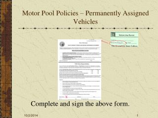 Motor Pool Policies – Permanently Assigned Vehicles
