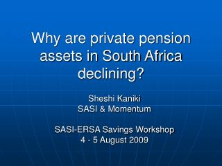 Why are private pension assets in South Africa declining?