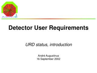 Detector User Requirements