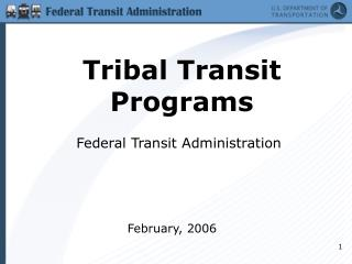 Tribal Transit Programs
