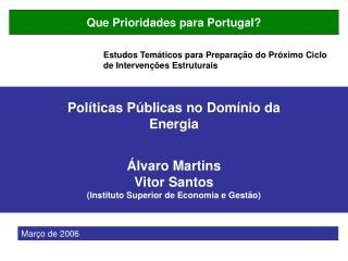 Que Prioridades para Portugal?