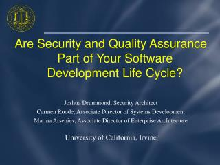 Are Security and Quality Assurance Part of Your Software Development Life Cycle?