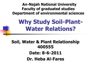 Why Study Soil-Plant-Water Relations